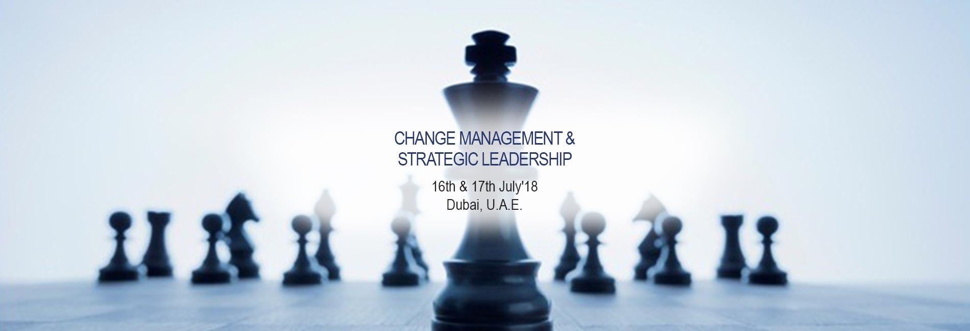 Change Management & Strategic Leadership